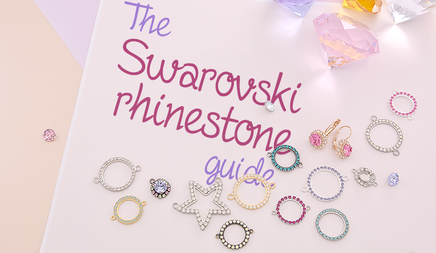 The Swarovski Rhinestone Guide